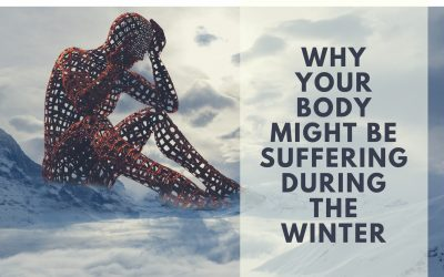 Why Your Body Might be Suffering During The Winter