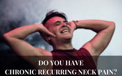Do you have chronic recurring neck pain?